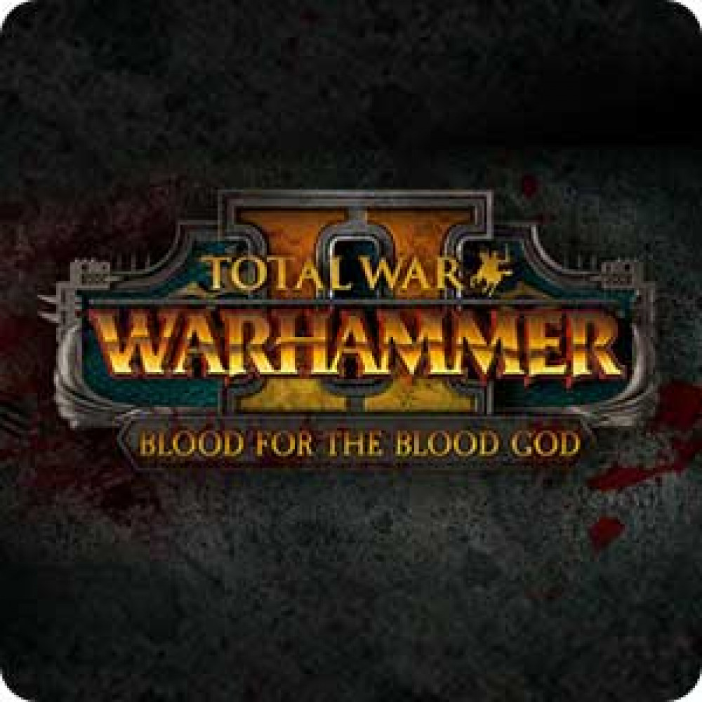Total War: Warhammer 2 - Blood for the Blood God 2