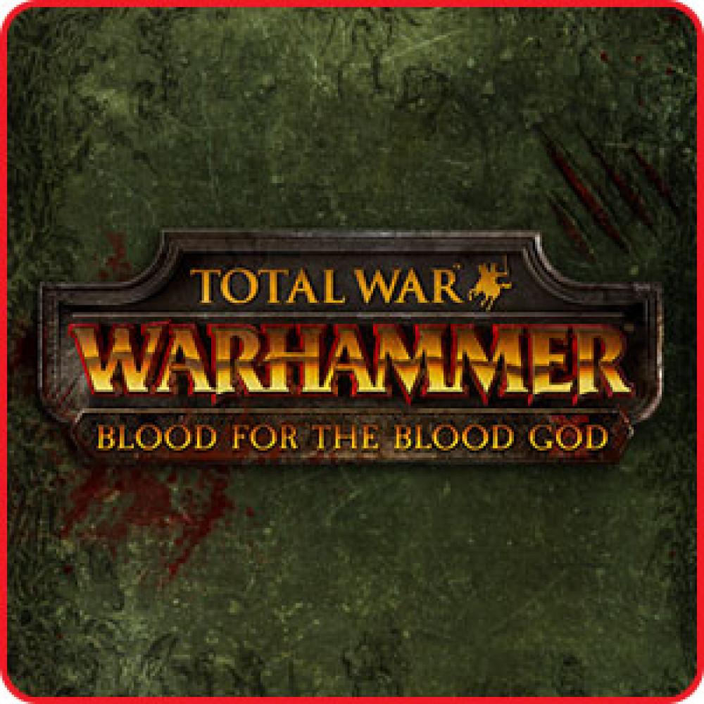 Total War: Warhammer - Кровь ამისთვის Кровавого бога (DLC)